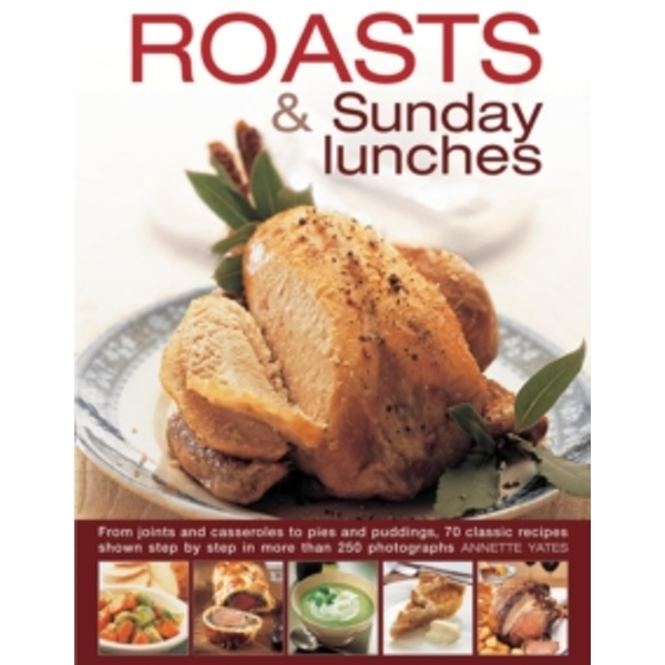 Roasts & Sunday Lunches by Annette Yates (Hardback, 2015)