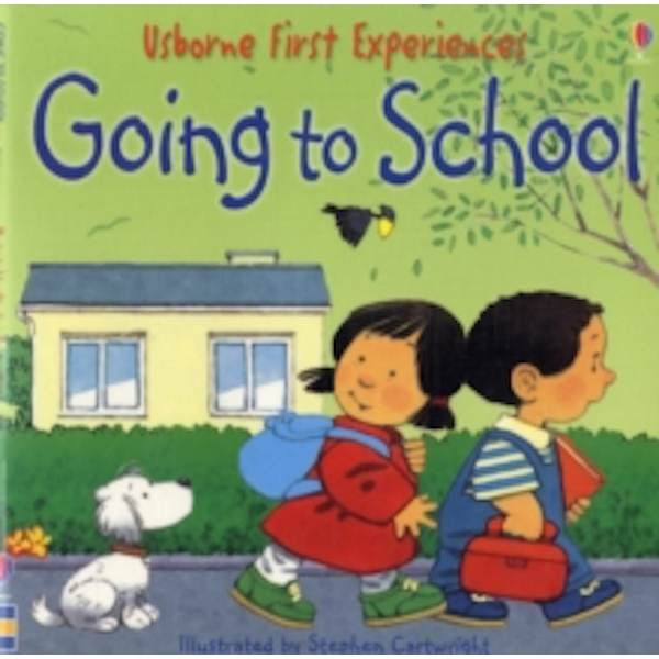 Usborne First Experiences Going To School Mini Edition