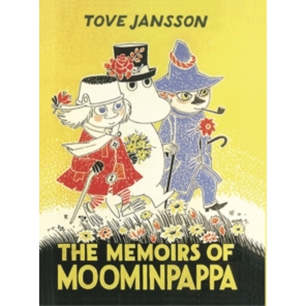 The Memoirs Of Moominpappa: Special Collectors' Edition by Tove Jansson (Hardback, 2017)