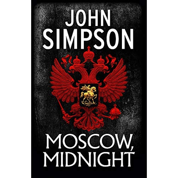 Moscow, Midnight  Hardback 2018
