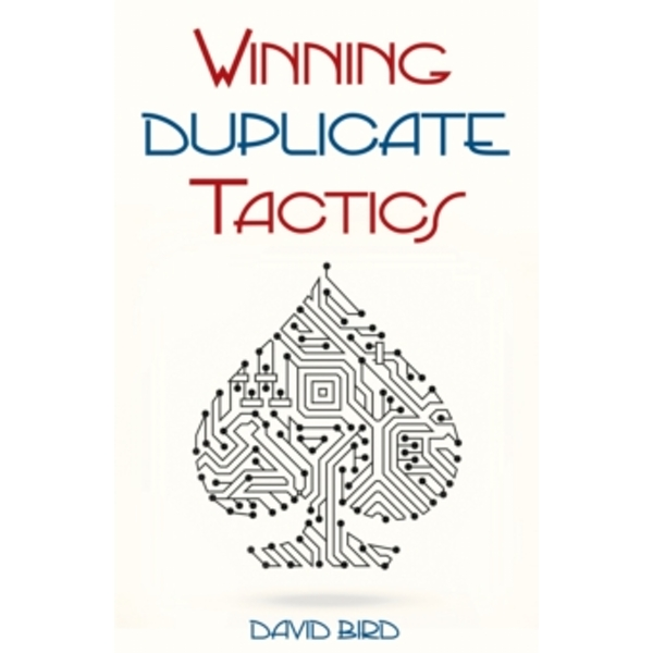 Winning Duplicate Tactics