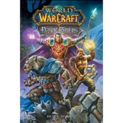 World of Warcraft: Dark Riders TP