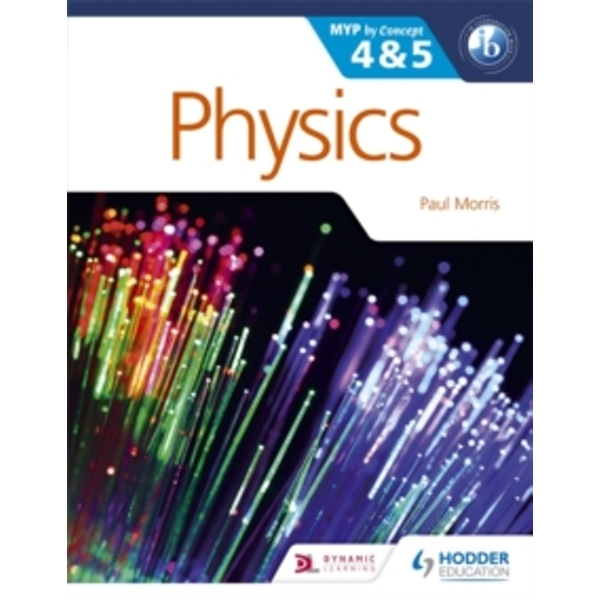 Physics for the IB MYP 4 & 5 : By Concept