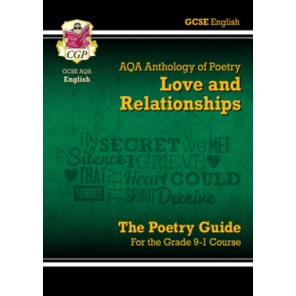 New GCSE English Literature AQA Poetry Guide: Love & Relationships Anthology - The Grade 9-1 Course by CGP Books (Paperback, 2015)