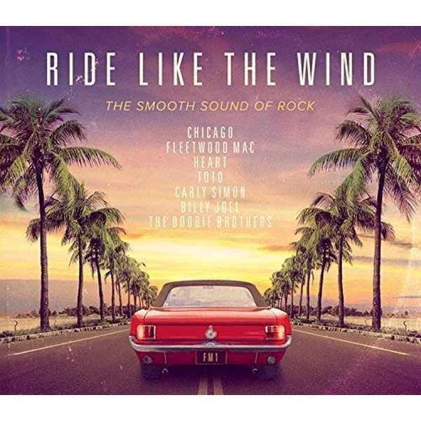 Various Artists - Ride Like The Wind CD