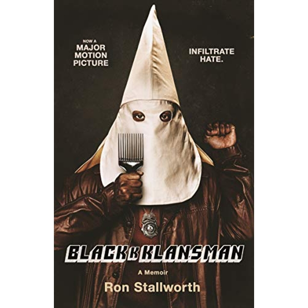 Black Klansman NOW A MAJOR MOTION PICTURE Paperback / softback 2018