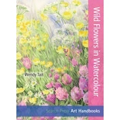 Art Handbooks: Wild Flowers in Watercolour
