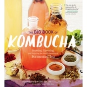 The Big Book of Kombucha by Alex LaGory, Hannah Crum (Paperback, 2016)