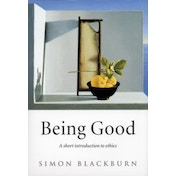 Being Good: A Short Introduction to Ethics by Simon Blackburn (Paperback, 2002)