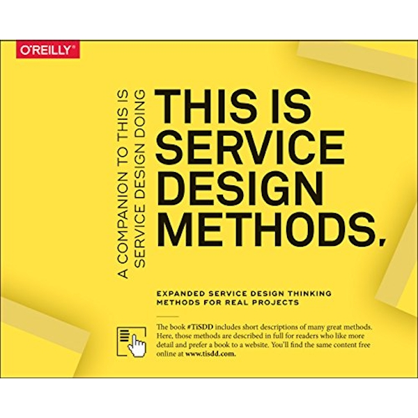 This Is Service Design Methods A Companion to This Is Service Design Doing Paperback / softback 2018