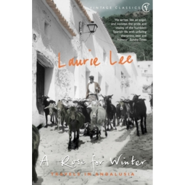 A Rose For Winter by Laurie Lee (Paperback, 2001)