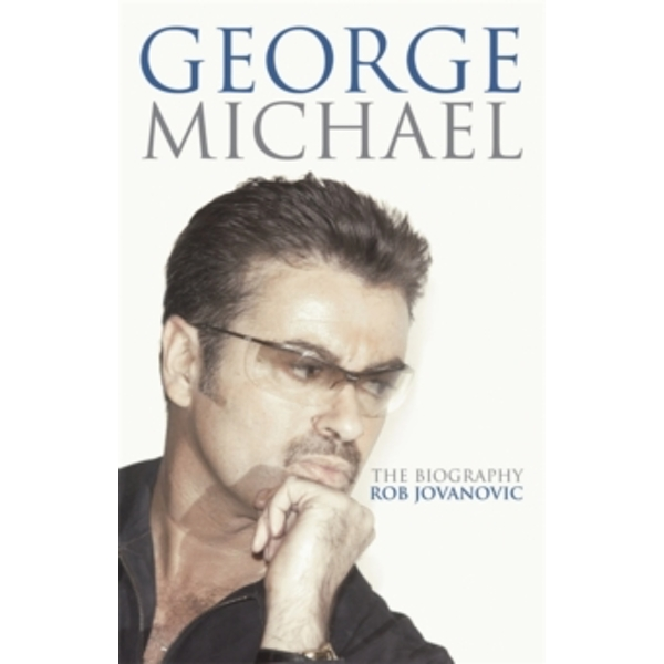 George Michael : The Biography Paperback