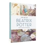 Art of Beatrix Potter, The : Sketches, Paintings, and Illustrations