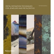 Metal Patination Techniques for Jewelers and Metalsmiths by Matthew Runfola (Hardback, 2014)