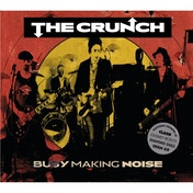 Crunch - Busy Making Noise CD
