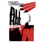 Transformers: All Hail Megatron Volume 1