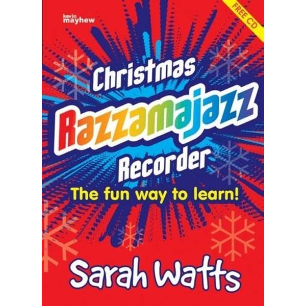 Christmas Razzamajazz Recorder: Ten Well Known Christmas Tunes with a 'Feel Good' Accompaniment by Sarah Watts (Paperback, 2003)