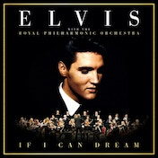 Elvis Presley - If I Can Dream: Elvis Presley With The Royal Philharmonic Orchestra CD