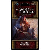 A Game of Thrones: The Card Game (2nd Ed) - All Men Are Fools Chapter Pack