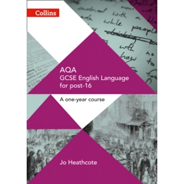 AQA GCSE English Language for Post-16 : Student Book