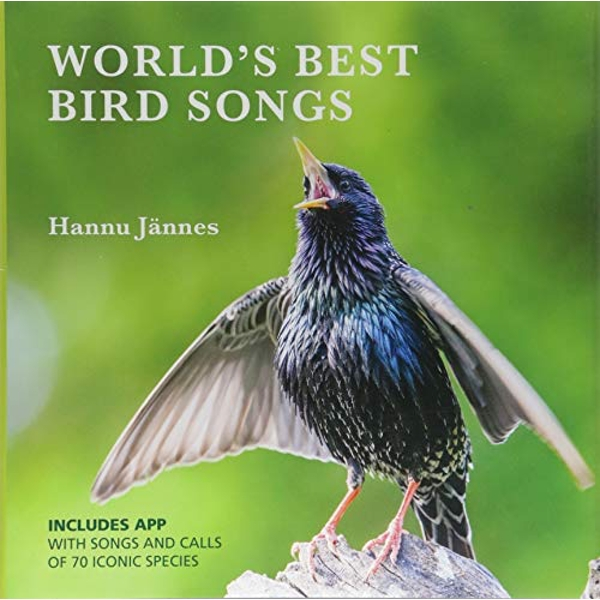 World's Best Birdsongs: The Songs and Calls of 80 Iconic Species by Hannu Jannes (Hardback, 2017)