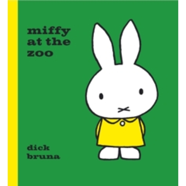 Miffy at the Zoo by Dick Bruna (Hardback, 2014)