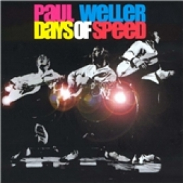 Paul Weller Days Of Speed CD