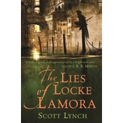 The Lies of Locke Lamora: The Gentleman Bastard Sequence, Book One by Scott Lynch (Paperback, 2007)