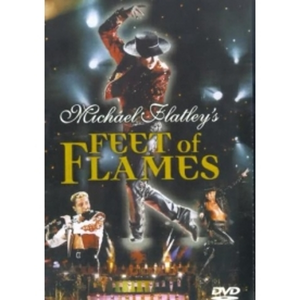 Michael Flatley - Feet Of Flames DVD