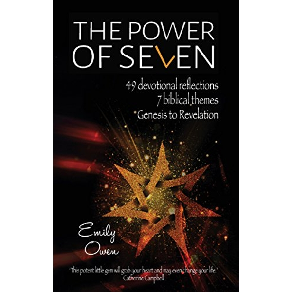 The Power of Seven 49 Devotional Reflections, 7 Biblical Themes, Genesis to Revelation Paperback / softback 2018