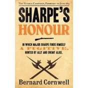 Sharpe's Honour: The Vitoria Campaign, February to June 1813 (The Sharpe Series, Book 16) by Bernard Cornwell (Paperback, 2012)