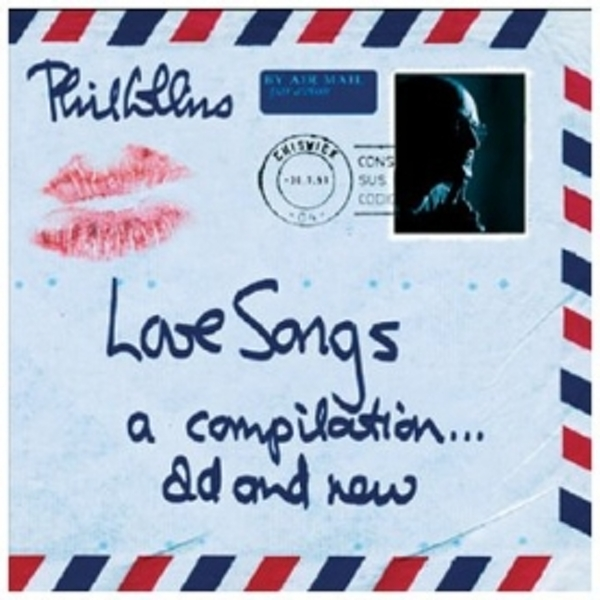 Phil Collins - Love Songs - A Compilation Old And New CD