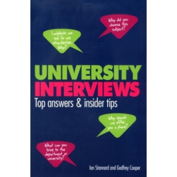 University Interviews : Top answers & insider tips