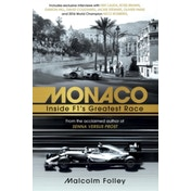 Monaco : Inside F1's Greatest Race