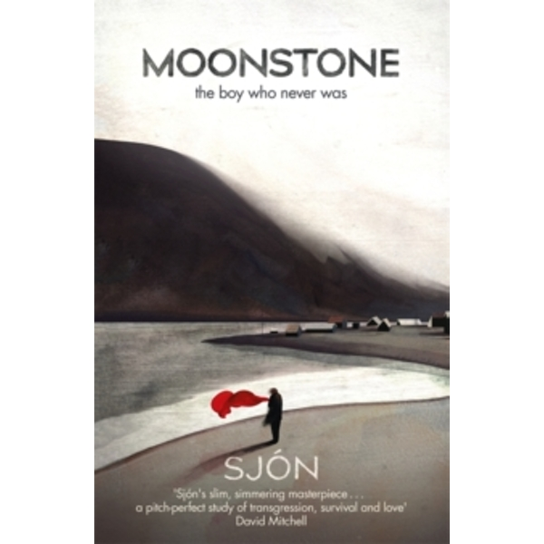 Moonstone: The Boy Who Never Was by Sjon (Paperback, 2017)