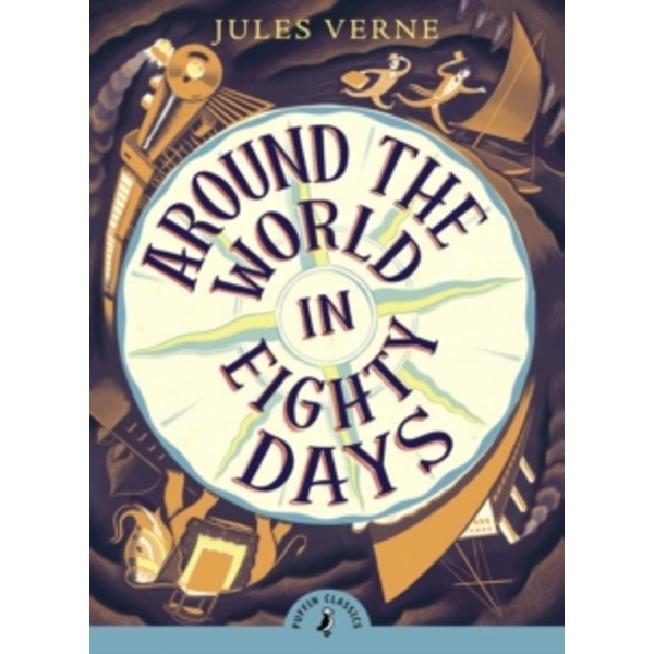 Around the World in Eighty Days (Puffin Classics) Paperback