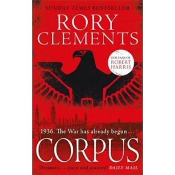 Corpus : A gripping spy thriller for fans of Robert Harris's CONCLAVE