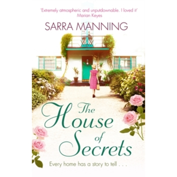 The House of Secrets : A beautiful and gripping story of believing in love and second chances
