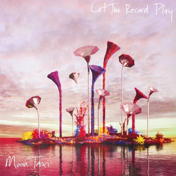 Moon Taxi - Let The Record Play CD