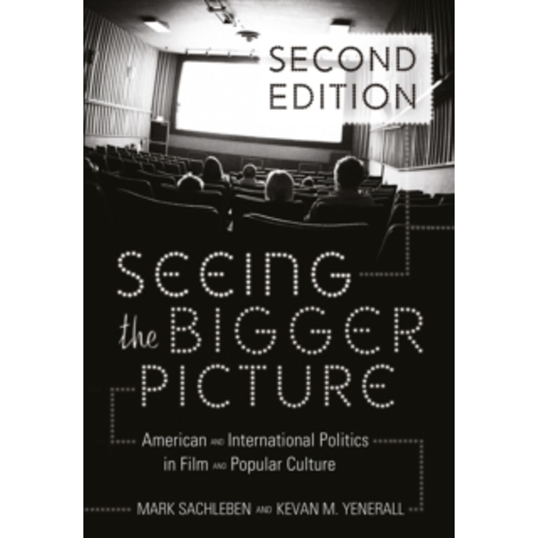 Seeing the Bigger Picture : American and International Politics in Film and Popular Culture : 9