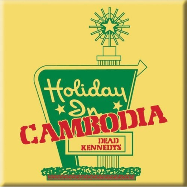 Dead Kennedys - Holiday in Cambodia Fridge Magnet