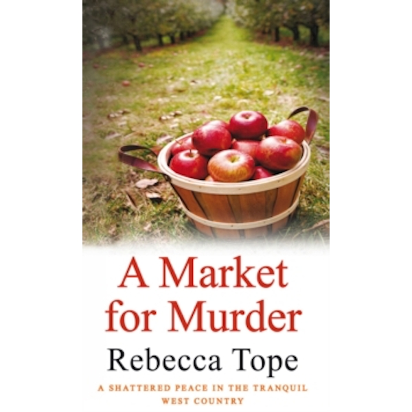 A Market For Murder by Rebecca Tope (Paperback, 2011)