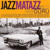 Guru Jazzmatazz Volume 2 CD