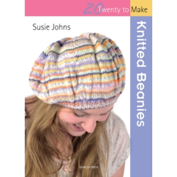 Twenty to Make: Knitted Beanies by Susie Johns (Paperback, 2012)