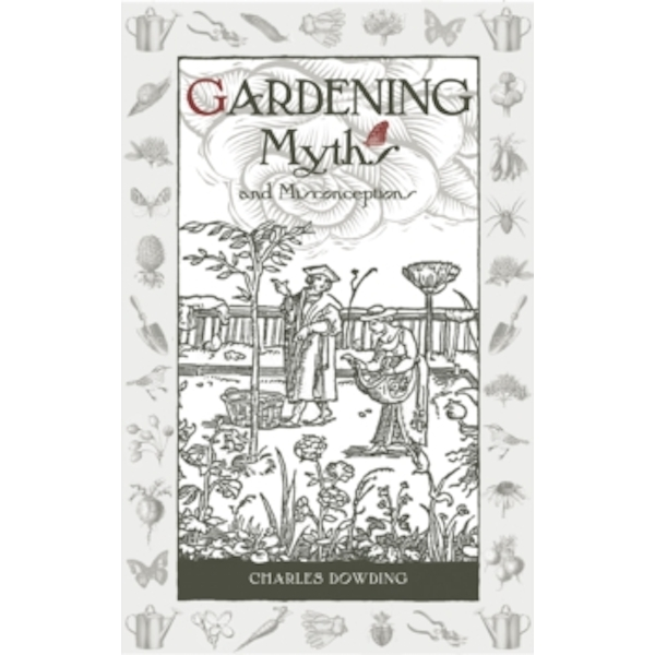Gardening Myths and Misconceptions : 3