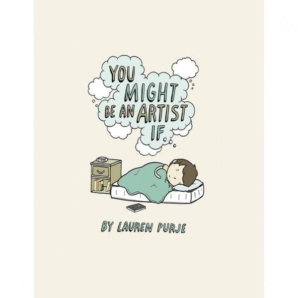 You Might Be An Artist If... Hardcover