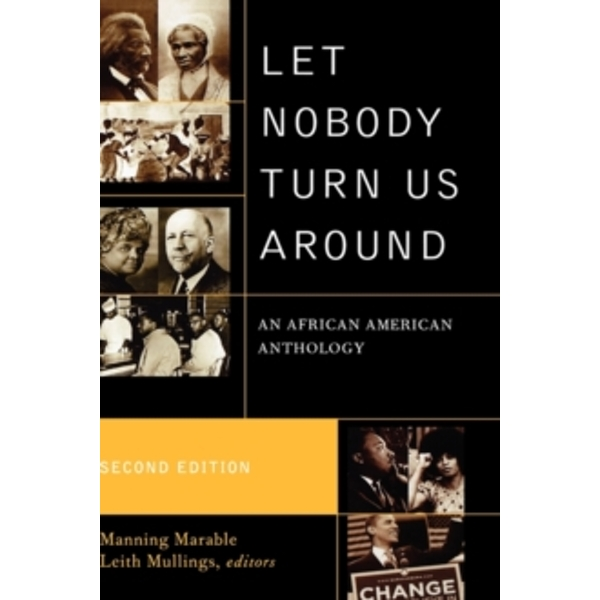 Let Nobody Turn Us Around : An African American Anthology
