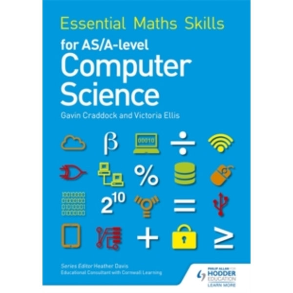 Essential Maths Skills for as/A Level Computer Science by Gavin Craddock, Victoria Ellis (Paperback, 2016)