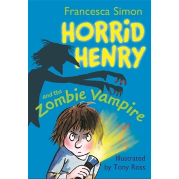 Horrid Henry and the Zombie Vampire : Book 20