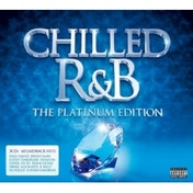 Chilled R&B Platinum Edition CD